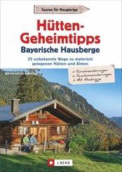 Hütten-Geheimtipps Bayerische Hausberge
