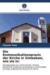 Die Kommunikationspraxis der Kirche in Simbabwe, wie sie in: