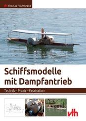Schiffsmodelle mit Dampfantrieb