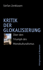 Kritik der Glokalisierung