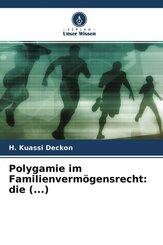 Polygamie im Familienvermögensrecht: die (...)