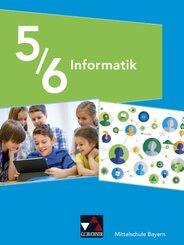 Informatik - Mittelschule Bayern / Informatik Mittelschule Bayern 5/6