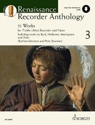 Renaissance Recorder Anthology,, für Sopran-/Alt-Blockflöte und Klavier - Vol.3