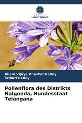 Pollenflora des Distrikts Nalgonda, Bundesstaat Telangana