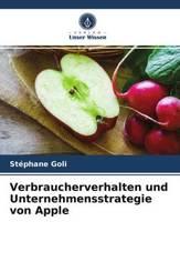 Verbraucherverhalten und Unternehmensstrategie von Apple