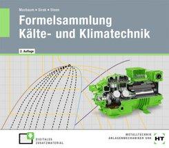 eBook inside: Buch und eBook Formelsammlung Kälte- und Klimatechnik, m. 1 Buch, m. 1 Online-Zugang