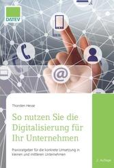 So nutzen Sie die Digitalisierung für Ihr Unternehmen