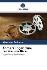 Anmerkungen zum russischen Kino