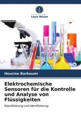 Elektrochemische Sensoren für die Kontrolle und Analyse von Flüssigkeiten
