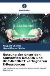 Nutzung der unter den Konsortien DeLCON und UGC-INFONET verfügbaren E-Ressourcen