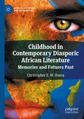 Childhood in Contemporary Diasporic African Literature