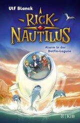 Rick Nautilus - Alarm in der Delfin-Lagune