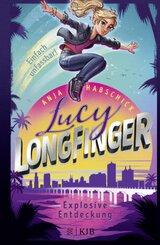Lucy Longfinger - einfach unfassbar!: Explosive Entdeckung