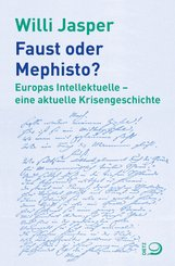 Faust oder Mephisto?