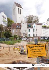 Diggin' up Music: Musikethnologie als Baustelle