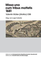Missa una cum tribus Mottetis 1681