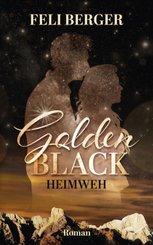 Golden Black - Heimweh