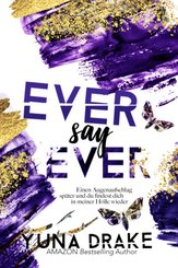 Ever say Ever
