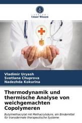 Thermodynamik und thermische Analyse von weichgemachten Copolymeren