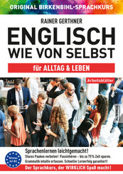 Arbeitsbuch zu Englisch wie von selbst für Alltag & Leben