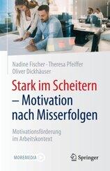 Stark im Scheitern - Motivation nach Misserfolgen