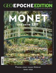 GEO Epoche Edition - Monet und seine Zeit