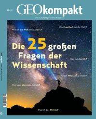 GEOkompakt - Die 25 großen Fragen der Wissenschaft