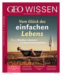 Geo Wissen: Vom Glück des einfachen Lebens