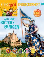 GEOlino mini Entdeckerheft 3/2016 - Alles über Ritter + Burgen