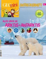 GEOlino mini Entdeckerheft 4/2016 - Alles über die Arktis + Antarktis