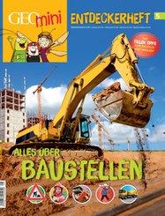 GEOlino mini Entdeckerheft 5/2017 - Alles über Baustellen