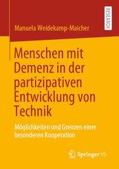 Menschen mit Demenz in der partizipativen Entwicklung von Technik