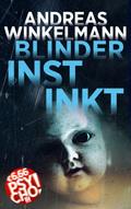 Blinder Instinkt