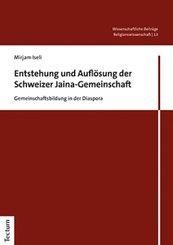 Entstehung und Auflösung der Schweizer Jaina-Gemeinschaft