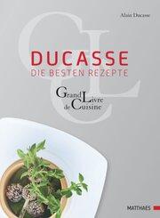 Ducasse - die besten Rezepte