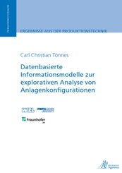 Datenbasierte Informationsmodelle zur explorativen Analyse von Anlagenkonfigurationen