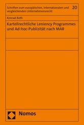 Kartellrechtliche Leniency Programmes und Ad-hoc-Publizität nach MAR