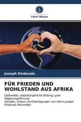 FÜR FRIEDEN UND WOHLSTAND AUS AFRIKA