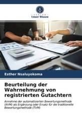 Beurteilung der Wahrnehmung von registrierten Gutachtern