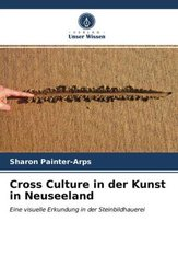 Cross Culture in der Kunst in Neuseeland