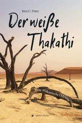 Der weiße Thakathi