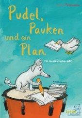 Pudel, Pauken und ein Plan. Ein musikalisches ABC