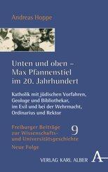Unten und oben - Max Pfannenstiel im 20. Jahrhundert