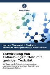 Entwicklung von Entlaubungsmitteln mit geringer Toxizität