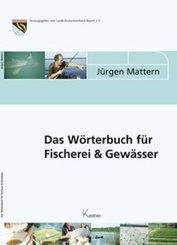 Das Wörterbuch für Fischerei & Gewässer