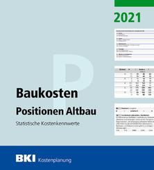 BKI Baukosten Positionen Altbau 2021