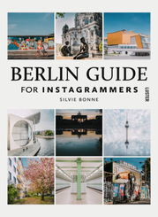 Berlin Guide For Instagrammers