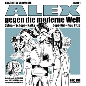 ALEX gegen die moderne Welt - Bd.1