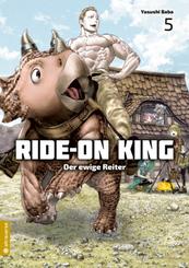 Ride-On King - Der ewige Reiter - Bd.5