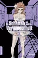 Die Schatten aus unserer Vergangenheit - Bd.3